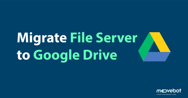 file server to google drive