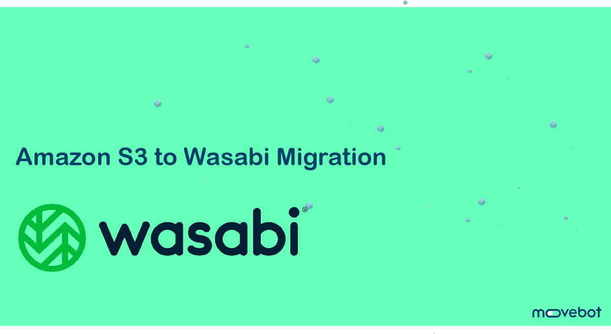 How to migrate from Amazon S3 to Wasabi Hot Storage
