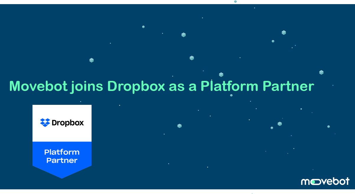 Movebot joins Dropbox as Platform Partner