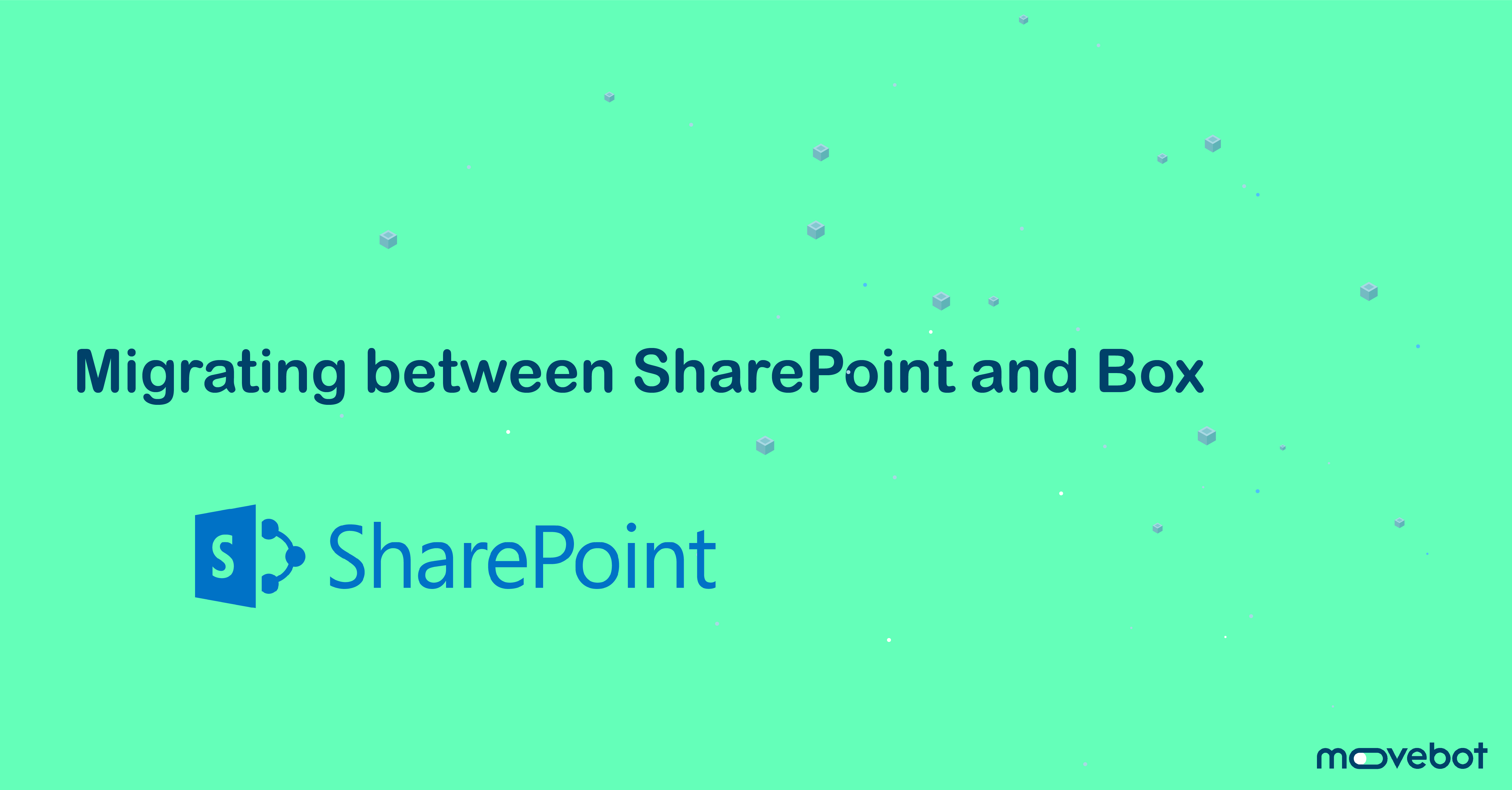Migrate between SharePoint and Box