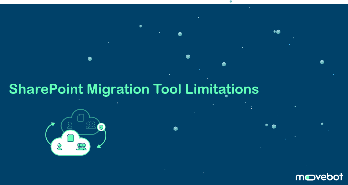 SharePoint Migration Tool Limitations