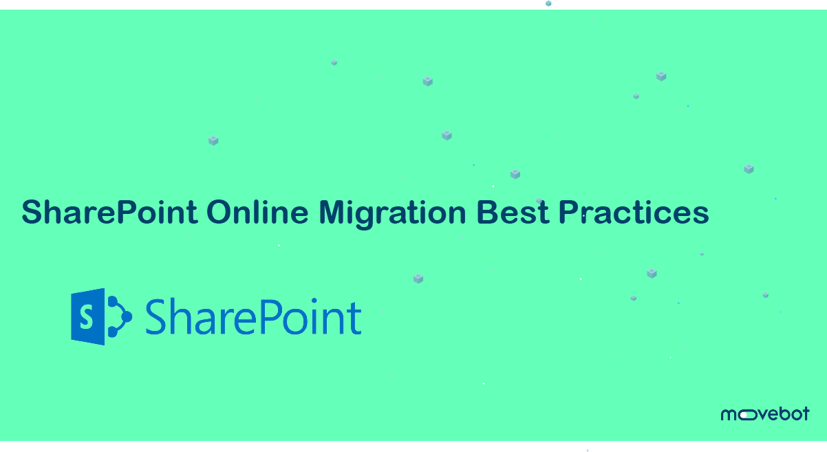 SharePoint Migration Best Practices